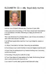 English Worksheets: ELISABETH II.....My daily routine