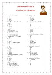 English Worksheet: Placement Test: Part II: Grammar and Vocabulary