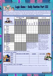 English Worksheet: Logic game (21th) - Daily routine Part III *** with key *** for elementary ss *** fully editable *** created with WORD 2003