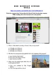 English Worksheet: Russia Today Video - Old Russian Cities: TULA (multiple choice test + KEYS). Available on YouTube.