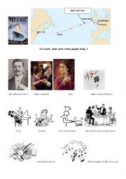 English Worksheets: Titanic, what were they doing?
