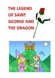 The legend of Saint George and the dragon