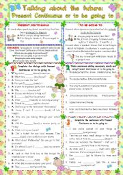 English Worksheet: TALKING ABOUT THE FUTURE: GOING TO OR PRESENT CONTINUOUS
