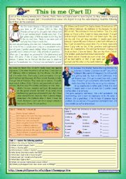 English Worksheet: This is me Part 2 *** Reading comprehension for adults *** lower intermediate level *** with key *** fully editable