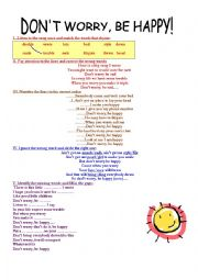 English Worksheets: DON´T WORRY, BE HAPPY!