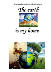 EARTH is my home