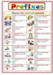 English Worksheet: Prefixes...Choose the correct answer
