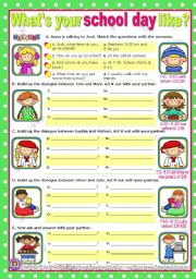 English Worksheets: What�s your school day like?  -  easy, short dialogues
