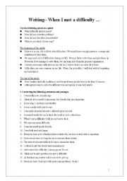 English Worksheets: Writing: When I met a difficuilty(2 pages)