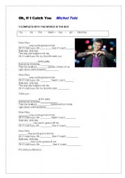 English Worksheets: If I catch you.Michel tel�