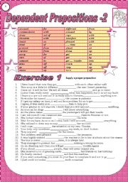 English Worksheet: 4 pages, 6 exercises to teach, revise DEPENDENT PREPOSITIONS