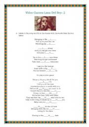 English Worksheet: Video games- Lana Del Rey- Valentine�s day song-2
