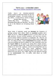 English Worksheet: Beginner Listening - Undecided Voters (Family guy) Fill in the blanks activity