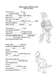 English Worksheet: You�ve got a friend in me (Toy Story)