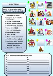 English Worksheets: MAKE A QUESTION WITH UNDERLINED WORDS  WITH WHO, WHY, WHERE WHEN, HOW