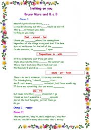 English Worksheet: Filling in activity : song - Nothing on you (Bruno Mars featuring B.o.B.)