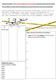 English Worksheet: On the crime scene: What is your alibi?
