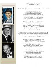 English Worksheet: 1rst Conditional with Frank Sinatra´s IF YOU GO AWAY