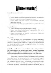 English Worksheet: Alibi for Murder! (lesson plan and handout)