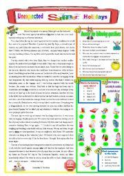 English Worksheet: Unexpected Summer Holidays