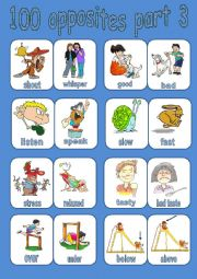 English Worksheets: 100 OPPOSITES PART 3 OF 7