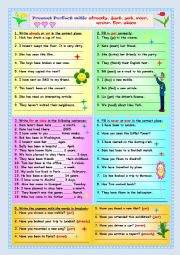 English Worksheets: Present Perfect with: already,just,yet,ever,never,for,since
