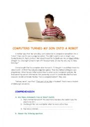 English Worksheet: computers turned my son into a robot