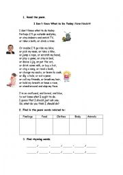 English Worksheet: poem: I Don�t Know What to Do Today - 2 page