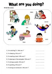 English Worksheet: What are you doing? Who am I?