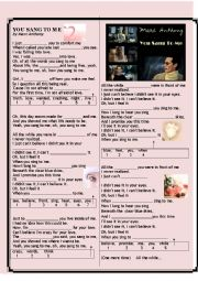 English Worksheet: You Sang to Me, Mark Anthony, Listening Cloze Activities
