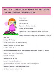 English Worksheet: WRITE A COMPOSITION ABOUT RACHEL USING THE INFORMATION PROVIDED.YOLANDA
