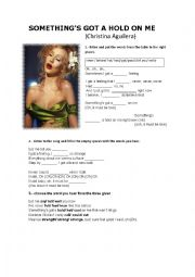 English Worksheet: SOMETHING�S GOT A HOLD ON ME (Christina Aguilera)