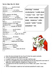 English Worksheet: You�re a Mean one Mr. Grinch (match and gaps)