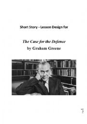English Worksheet: The case for the defence, graham greene