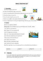 English Worksheet: Where Shall We Go?