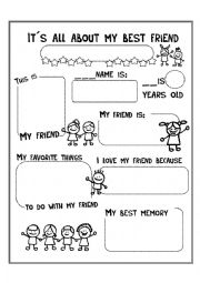 46 FREE ESL friendship worksheets in addition Back to School  Clroom Friends Game furthermore It´s all about my best friend   ESL worksheet by luciaphdezc further Trending Worksheets   Everyday Sch   Everyday Sch likewise interview friend worksheet   Free ESL printable worksheets made by further I can be a good friend  Making good choices cut and paste activity also r Pressure and Friendship Worksheet  r Pressure Worksheet moreover Multiplication Mastery Worksheets Our Friend Martin Movie Worksheet further Friends   LearnEnglish Kids   British Council in addition How To Be A Better Friend Worksheets Friendship For Middle furthermore  furthermore How to Be A Better Friend Worksheets moreover Friend Wanted Ad Worksheet Worksheets likewise Station 1  Measure a Friend    Math Work Station Unit as well Find A Friend Worksheet by Lynnie P   Teachers Pay Teachers as well Friendship Day Facts  Worksheets   Information For Kids. on what is a friend worksheet