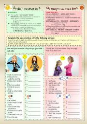 English Worksheet: So do I. / Neither do I. -  But I do. / But I don�t.