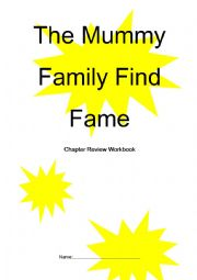 English Worksheet: The Mummy Family Find Fame Red Banana Book Chapter Review