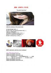 English Worksheet: Demi Lovato-Shouldn�t come back song worksheet