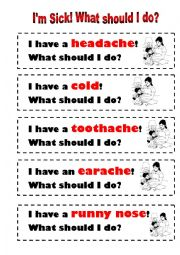 English worksheet: I´m Sick! What should I do?