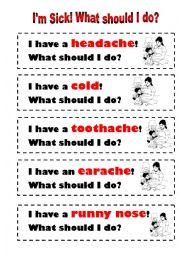 I´m Sick! What should I do?