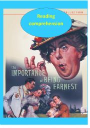 Reading Comprehension based on the play The Importance of being Earnest by Oscar Wilde.doc