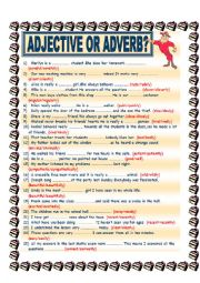 English Worksheet: ADJECTIVE OR ADVERB?
