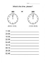 English worksheets: What´s the time?- am or pm (part 2)