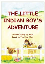English Worksheet: THE LITTLE INDIAN BOY�S ADVENTURE