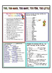 English Worksheet: TOO, TOO LITTLE, TOO FEW, TOO MUCH AND TOO MANY