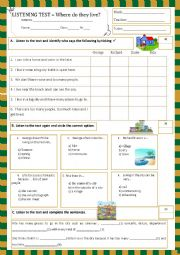 English Worksheet: listening test - where do they live? (30.05.13)