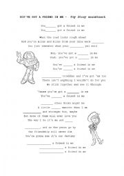 English Worksheet: You�ve got a friend in me. Fill in the gaps (Toy Story song)