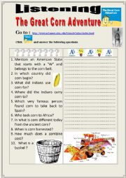 English Worksheet: The great corn adventure  (LISTENING)