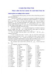 English Worksheet: A Lucky Day (Cloze Test)